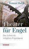 Theater für Engel (eBook, ePUB)