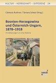 Bosnien-Herzegowina und Österreich-Ungarn, 1878-1918 (eBook, PDF)