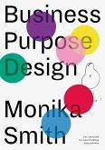 Business Purpose Design (eBook, ePUB)