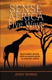 Sense Africa Five Ways (Wordcatcher Real Life Stories and Biographies) (eBook, ePUB)