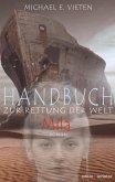 Handbuch zur Rettung der Welt - Mila (eBook, ePUB)