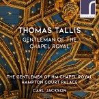 Thomas Tallis: Gentleman Of The Chapel Royal