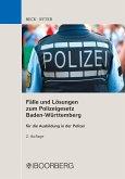 Fälle und Lösungen zum Polizeigesetz Baden-Württemberg (eBook, PDF)