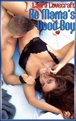 Be Mama´s Good Boy (eBook, ePUB)