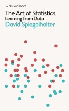 The Art of Statistics - Spiegelhalter, David