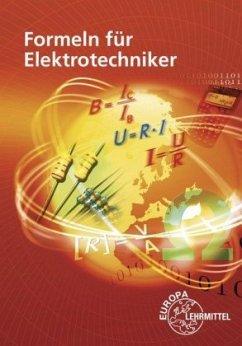 Formeln für Elektrotechniker - Isele, Dieter; Klee, Werner; Tkotz, Klaus; Winter, Ulrich