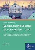 Spedition und Logistik, Band 3