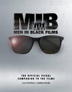Men In Black: The Extraordinary Visual Companion to the Films - Fitzpatrick, Lisa; Gosling, Sharon