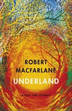 Underland - Macfarlane, Robert