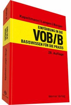 Einführung in die VOB/B - Kapellmann, Klaus D.; Langen, Werner
