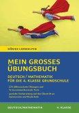 Mein großes Übungsbuch Deutsch & Mathematik für die 4. Klasse Grundschule.