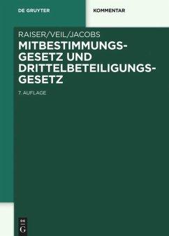 Mitbestimmungsgesetz und Drittelbeteiligungsgesetz - Raiser, Thomas; Veil, Rüdiger; Jacobs, Matthias