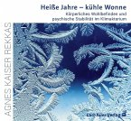 Heiße Jahre - kühle Wonne, 3 Audio-CDs