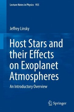 Host Stars and their Effects on Exoplanet Atmospheres - Linsky, Jeffrey
