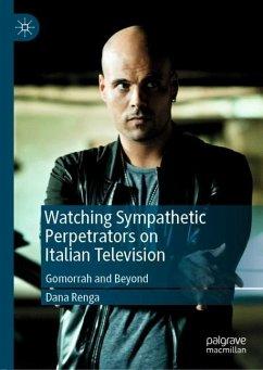 Watching Sympathetic Perpetrators on Italian Television - Renga, Dana