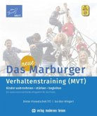 Das neue Marburger Verhaltenstraining (MVT)
