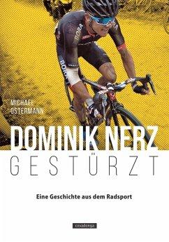 Dominik Nerz - Gestürzt - Ostermann, Michael