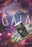 Understanding Gaia