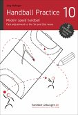 Handball Practice 10 - Modern speed handball: Fast adjustment to the 1st and 2nd wave (eBook, ePUB)