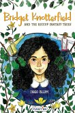 Bridget Knotterfield and the Hiccup Fantasy Trees