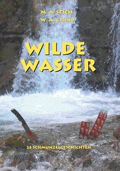 Wilde Wasser (eBook, ePUB)