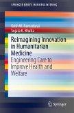 Reimagining Innovation in Humanitarian Medicine (eBook, PDF)