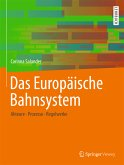 Das Europäische Bahnsystem (eBook, PDF)