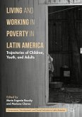 Living and Working in Poverty in Latin America (eBook, PDF)