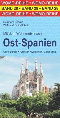 Mit dem Wohnmobil nach Ost-Spanien - Schulz, Reinhard; Roth-Schulz, Waltraud
