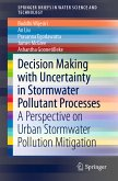 Decision Making with Uncertainty in Stormwater Pollutant Processes (eBook, PDF)