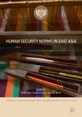 Human Security Norms in East Asia (eBook, PDF)