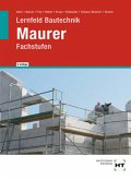 Lernfeld Bautechnik Maurer. Fachstufen