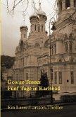Fünf Tage in Karlsbad (eBook, ePUB)