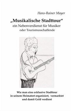 Musikalische Stadttour (eBook, ePUB)