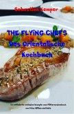 THE FLYING CHEFS Das Orientalische Kochbuch (eBook, ePUB)