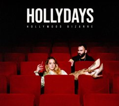 Hollywood Bizarre (+1 Bonus Track) - Hollydays