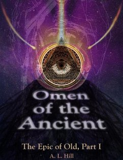 Omen of the Ancient (The Epic of Old, #1) (eBook, ePUB)
