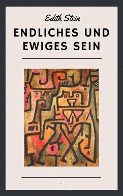Edith Stein: Endliches und ewiges Sein (eBook, ePUB) - Stein, Edith