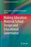 Making Education: Material School Design and Educational Governance (eBook, PDF)