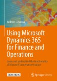 Using Microsoft Dynamics 365 for Finance and Operations (eBook, PDF)
