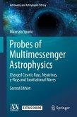 Probes of Multimessenger Astrophysics (eBook, PDF)