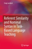 Referent Similarity and Nominal Syntax in Task-Based Language Teaching (eBook, PDF)