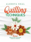 Quilling Techniques: Secret Quilling Styles Used by Cosmina (Learn Quilling, #2) (eBook, ePUB)