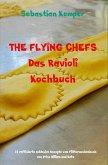 THE FLYING CHEFS Das Ravioli Kochbuch (eBook, ePUB)
