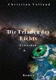 Die Triaden des Lichts: Erwachen (eBook, ePUB)