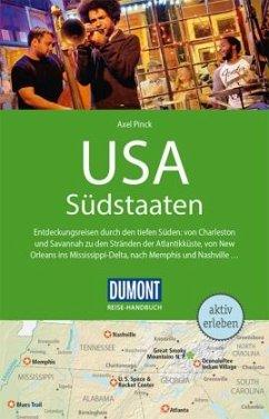 DuMont Reise-Handbuch Reiseführer USA, Die Südstaaten - Pinck, Axel