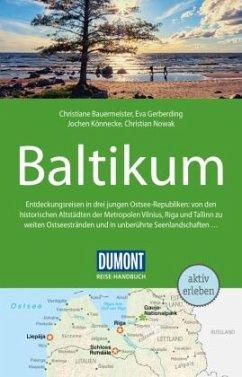 DuMont Reise-Handbuch Reiseführer Baltikum - Gerberding, Eva;Könnecke, Jochen;Bauermeister, Christiane