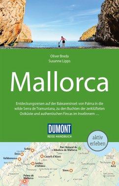 DuMont Reise-Handbuch Reiseführer Mallorca - Lipps, Susanne;Breda, Oliver
