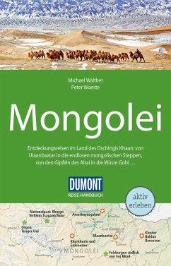 DuMont Reise-Handbuch Reiseführer Mongolei - Walther, Michael; Woeste, Peter