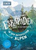 52 kleine und große Eskapaden in den Bayerischen Alpen